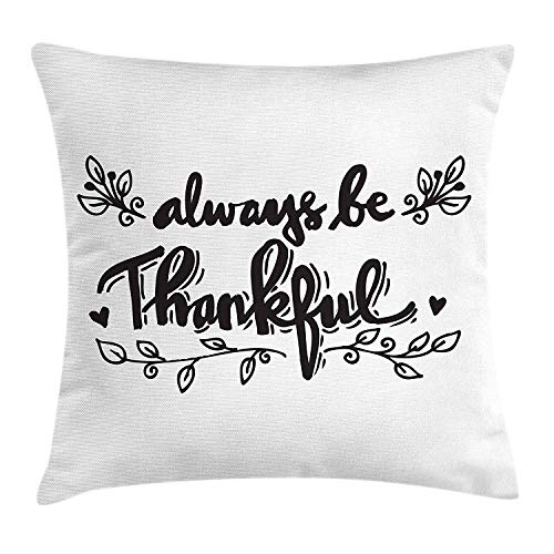 Be Thankful Throw Pillow Cushion Cover, Leaf Floral Branch for Celebration Revival of Nature Harvest Thanksgiving, Decorative Square Accent Pillow Case, Black and White24 Patterned Magnolia Branch