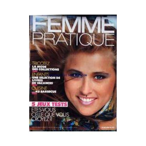 FEMME PRATIQUE [No 264] du 01/08/1985 - TRICOTEZ - ENFANTS - CUISINE.
