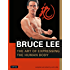 Bruce Lee: The Art of Expressing the Human Body (Bruce Lee Library)