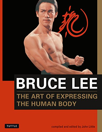 Bruce Lee: The Art of Expressing the Human Body (Bruce Lee Library Book 4) (English Edition)
