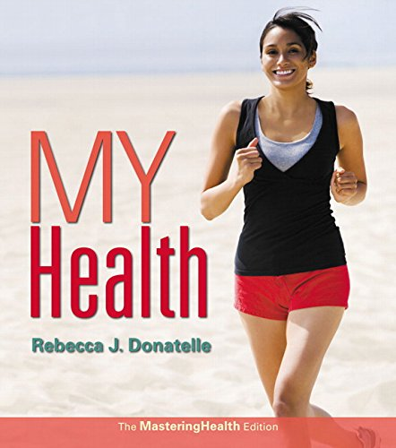 My Health:The MasteringHealth Edition