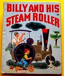 Billy & His Steam Roller
