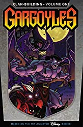 Gargoyles: Clan Building Volume 1: Clan Building v. 1 by Greg Weisman (7-Feb-2008) Paperback