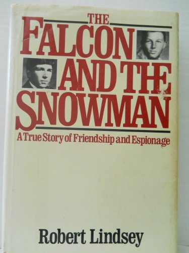 the-falcon-and-the-snowman-a-true-story-of-friendship-and-espionage
