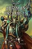 Ahriman: Unchanged (Ahriman Trilogy 3)