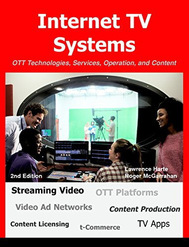 Internet TV Systems: OTT Technologies, Services, Operation, and ...