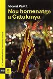 Nou homenatge a Catalunya (Pausa)