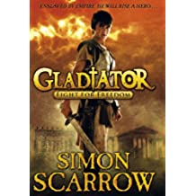 Gladiator: Fight for Freedom: 1 (Gladiator Series)