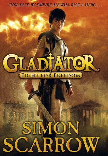 Gladiator: Fight for Freedom: 1 (Gladiator Series)