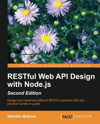 RESTful Web API Design with Node.js - Second Edition (English Edition)