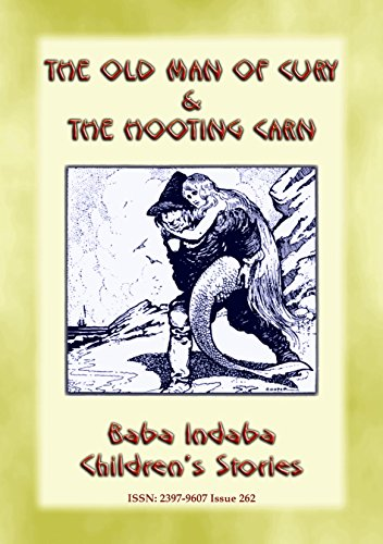 THE OLD MAN OF CURY and THE HOOTING CARN - Two Cornish Legends: Baba Indaba Children's Stories - Issue 262 (English Edition)