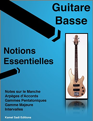 Guitare Basse Notions Essentielles