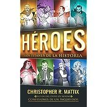 HÉROES: Titanes de la historia