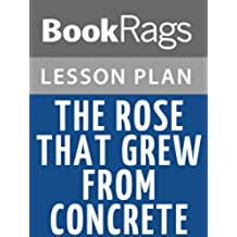 Lesson Plan The Rose That Grew from Concrete by Tupac Shakur (English Edition)
