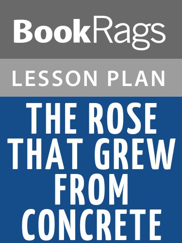 lesson-plan-the-rose-that-grew-from-concrete-by-tupac-shakur-english-edition