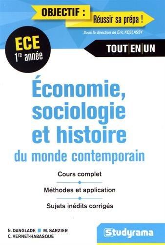 Économie Sociologie Histoire du Monde Contemporain 1re Année ECE par Danglade Nicolas