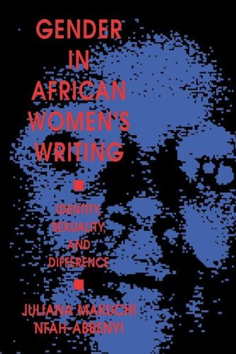 Gender in African Women's Writing: Identity, Sexuality, and Difference: Identity, Sexuality and Difference (English Edition)