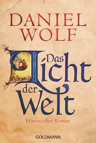Das Licht der Welt: Historischer Roman (Die Fleury-Serie 2) -
