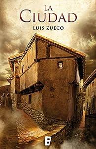 La ciudad par Luis Zueco
