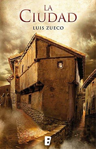 La ciudad (Trilogía medieval 2) por Luis Zueco