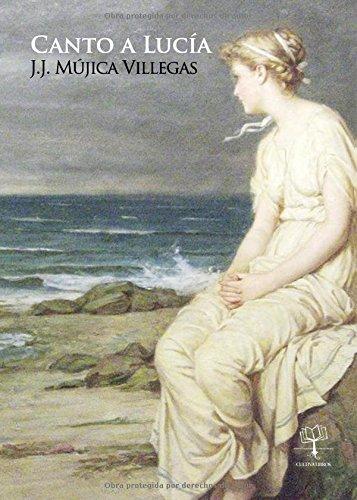 Canto a Lucía: Poemas de amor en la distancia