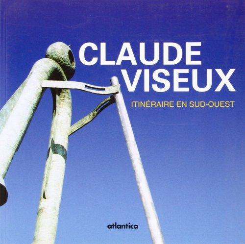 Claude Viseux : Itinraire en Sud-Ouest