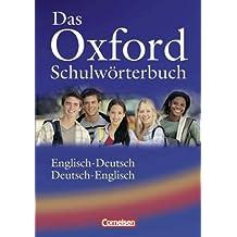 Das Oxford Schulwörterbuch - Überarbeitete Ausgabe: Wörterbuch: Flexiber Kunststoff-Einband