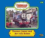 Thomas und seine Freunde, Geschichtenbuch, Bd. 2: Thomas, James und der rote Ballon - W. Awdry