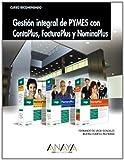 Gestión integral de PYMES con ContaPlus, FacturaPlus y NominaPlus (Cursos Recomendados)