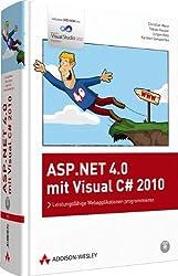 ASP.NET 4.0 mit Visual C# 2010: Leistungsfähige Webapplikationen programmieren
