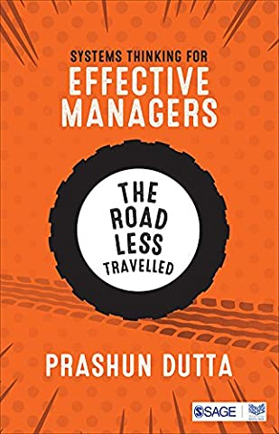 Systems Thinking for Effective Managers: The Road Less Travelled