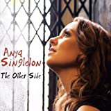 The Other Side by Anya Singleton (2008-08-12)