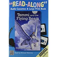 "Temmi and the Flying Bears: Complete & Unabridged (""Read Along"")"