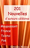 Image de 201 Contes et Nouvelles d'Auteurs Célèbres (Maupassant, Poé, Gautier, Leroux, ...)