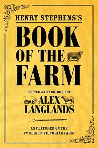 Henry Stephens's Book of the Farm: concise and revised edition by [Langlands, Alex]