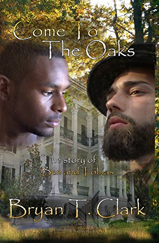 come-to-the-oaks-the-story-of-ben-and-tobias-english-edition