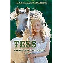 Tess (Women Betrayed Series Book 2)
