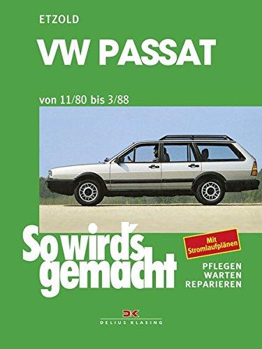Preisvergleich Produktbild So wird's gemacht, Bd.27, VW Passat und VW Passat Variant / Santana (Sept.'80-März '88)