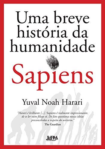 Sapiens. Uma Breve Historia da Humanidade - Formato Convencional (Em Portuguese do Brasil)