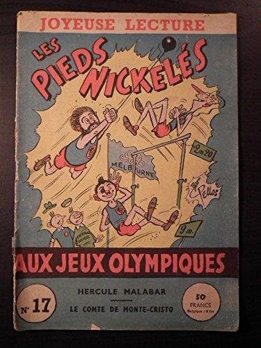 Joyeuse Lecture n° 17 Les Pieds Nickelés Aux Jeux Olympiques