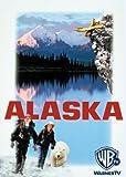 Alaska - ein unglaubliches Abenteuer