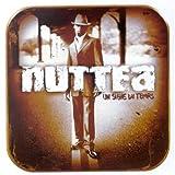 Songtexte von Nuttea - Un signe du temps