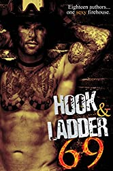 Hook & Ladder 69: Eighteen Authors...One Sexy Firehouse. (English Edition)