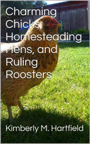 charming-chicks-homesteading-hens-and-ruling-roosters-english-edition