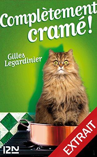 Complètement cramé ! : chapitres offerts ! (French Edition)