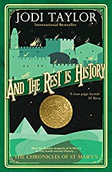 And the Rest is History (Chronicles of St. Mary's)