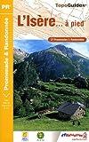 L'Isère... à pied : 37 Promenades & Randonnées