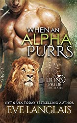 When An Alpha Purrs (A Lion's Pride) by Eve Langlais (2015-06-04)
