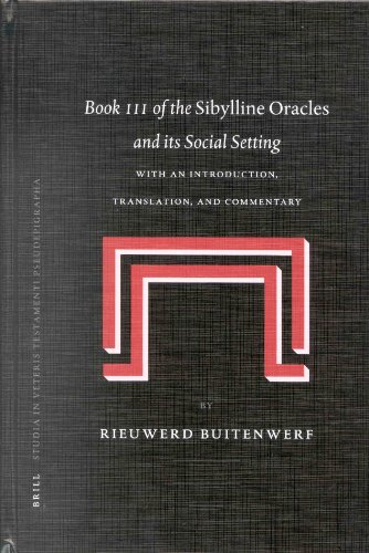 Book III of the Sibylline Oracles and Its Social Setting (Studia in Veteris Testamenti pseudepigrapha)