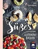 Süßes glutenfrei backen - Elke Schulenburg